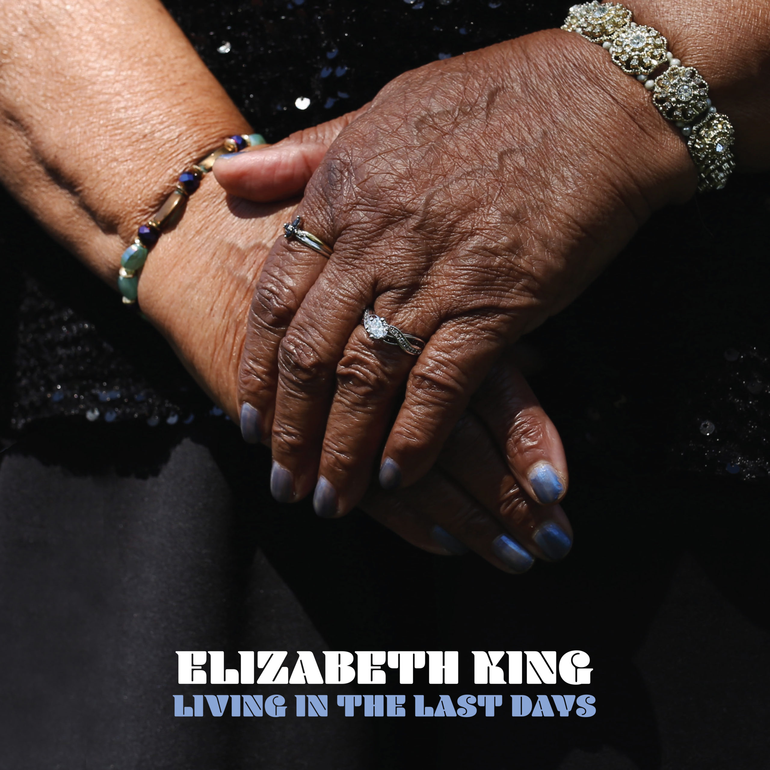 Elizabeth King - Living In the Last Days - High Res